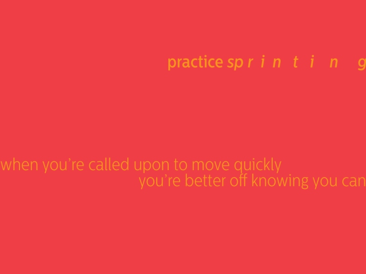 practice sprinting