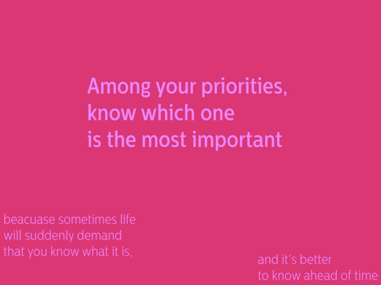know your top priority